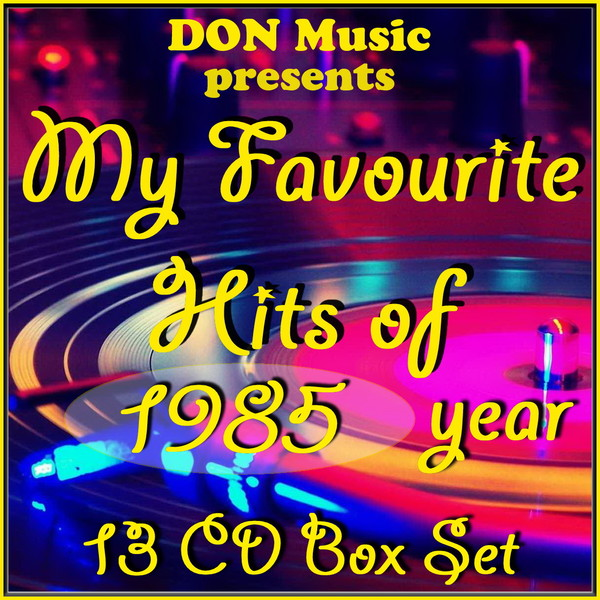 My Favourite Hits of 1985